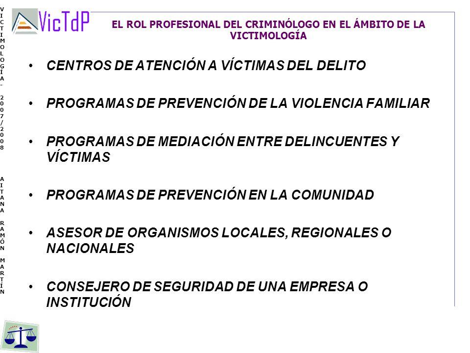 EL ROL PROFESIONAL DEL CRIMINÓLOGO EN EL ÁMBITO DE LA VICTIMOLOGÍA