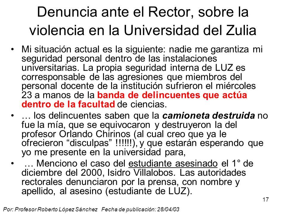 Denuncia ante el Rector, sobre la violencia en la Universidad del Zulia