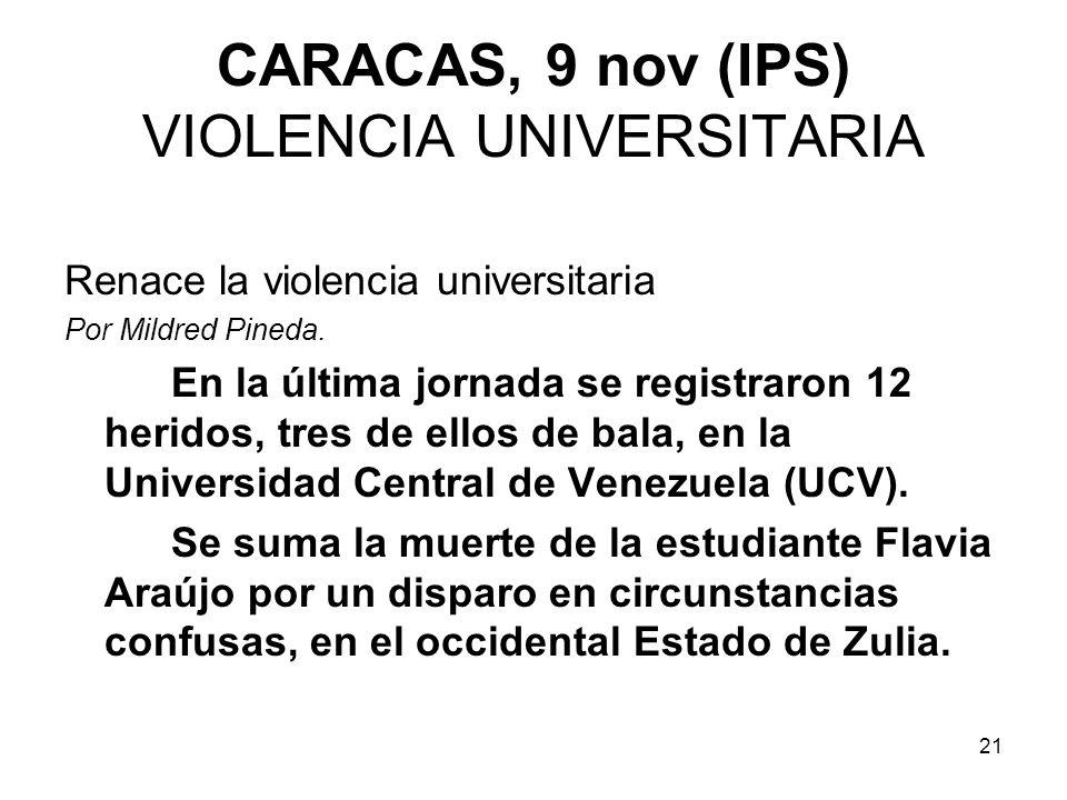 CARACAS, 9 nov (IPS) VIOLENCIA UNIVERSITARIA