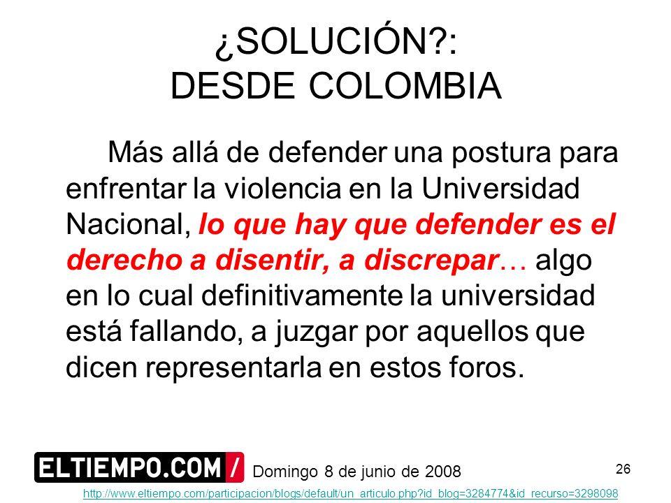 ¿SOLUCIÓN : DESDE COLOMBIA