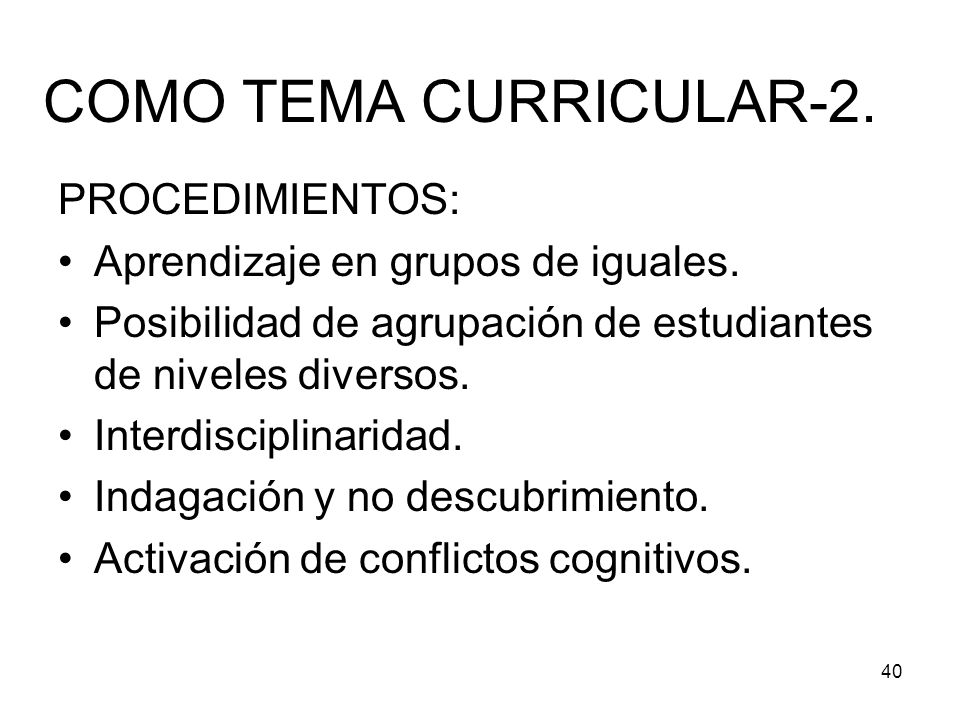COMO TEMA CURRICULAR-2. PROCEDIMIENTOS: