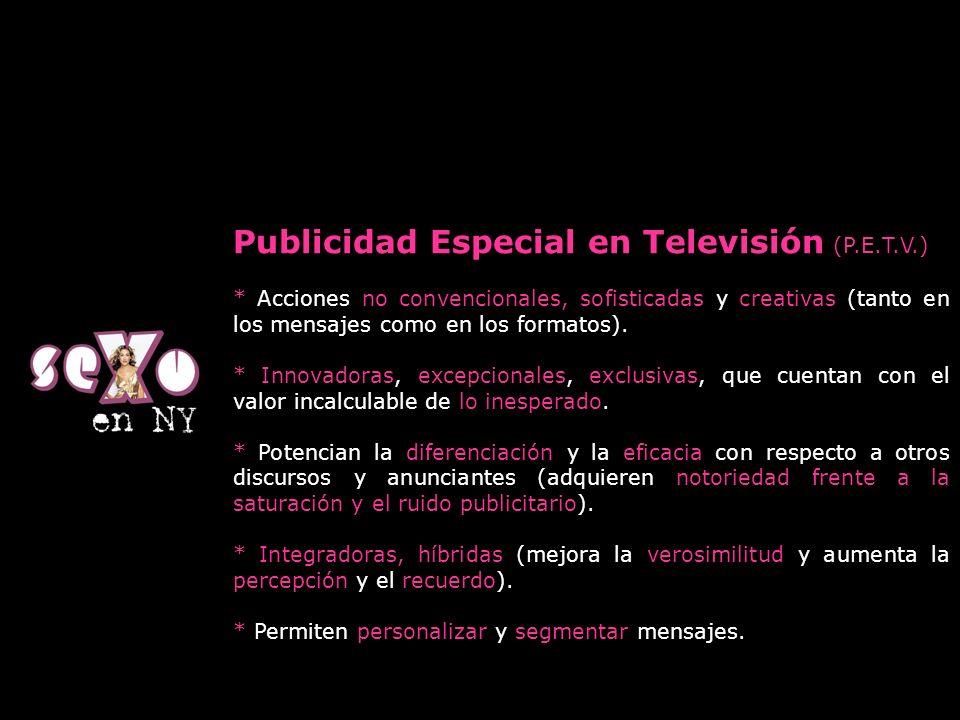 Publicidad Especial en Televisión (P.E.T.V.)