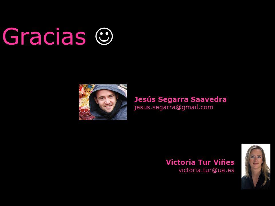 Gracias  Jesús Segarra Saavedra Victoria Tur Viñes