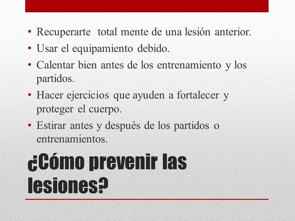 ¿Cómo prevenir las lesiones