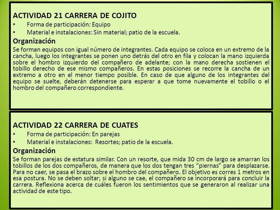 ACTIVIDAD 21 CARRERA DE COJITO
