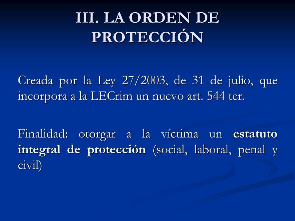 III. LA ORDEN DE PROTECCIÓN