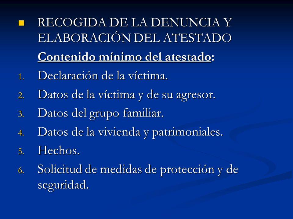 RECOGIDA DE LA DENUNCIA Y ELABORACIÓN DEL ATESTADO