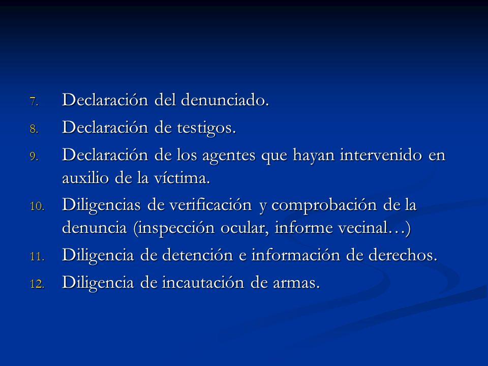 Declaración del denunciado.