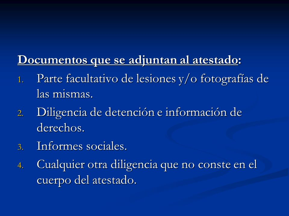 Documentos que se adjuntan al atestado: