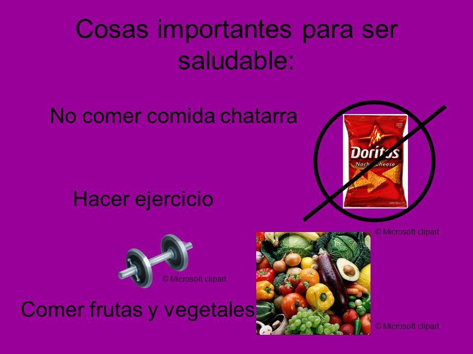Cosas importantes para ser saludable:
