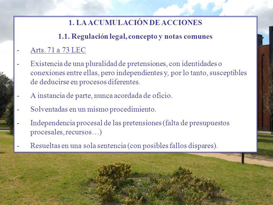 1. LA ACUMULACIÓN DE ACCIONES