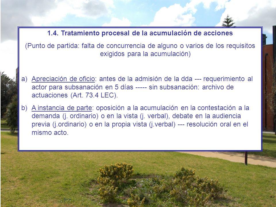 1.4. Tratamiento procesal de la acumulación de acciones