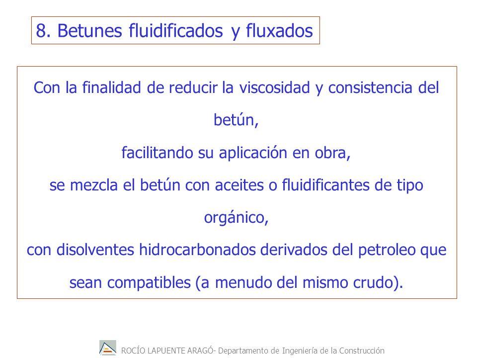 8. Betunes fluidificados y fluxados