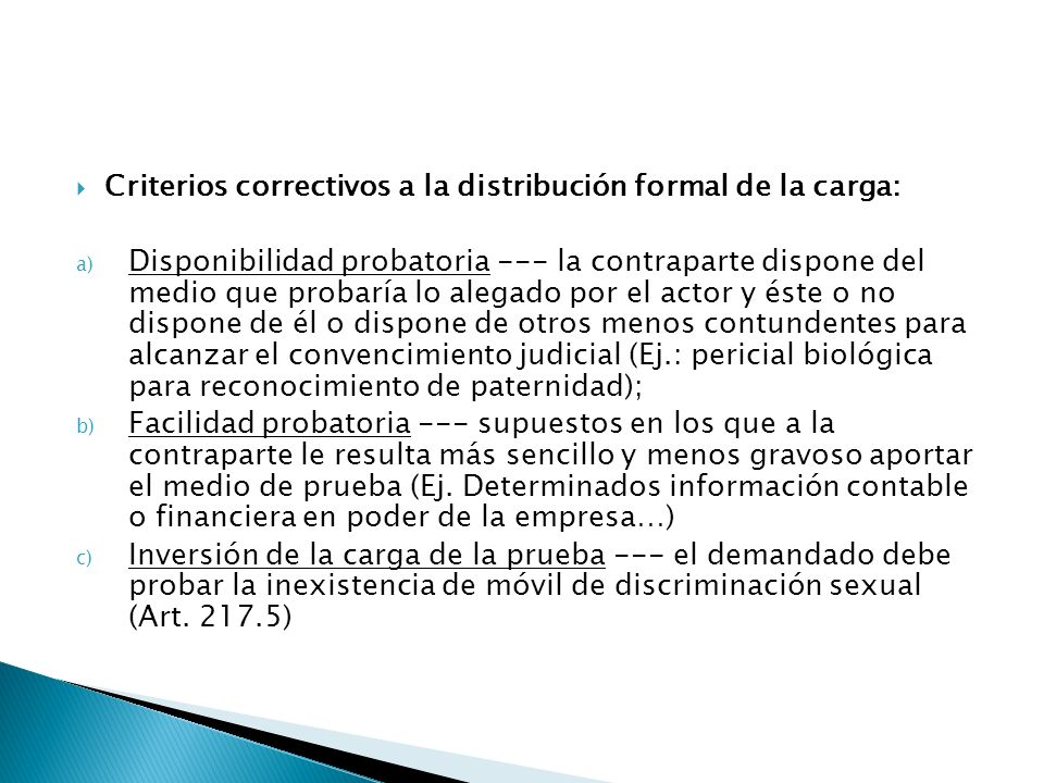 Criterios correctivos a la distribución formal de la carga:
