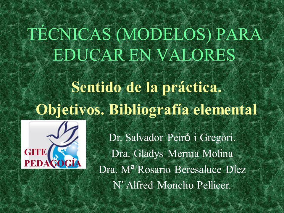 TÉCNICAS (MODELOS) PARA EDUCAR EN VALORES