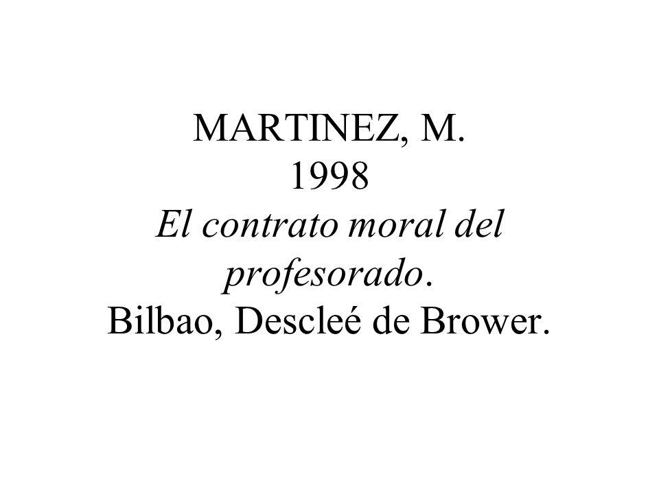 MARTINEZ, M. 1998 El contrato moral del profesorado