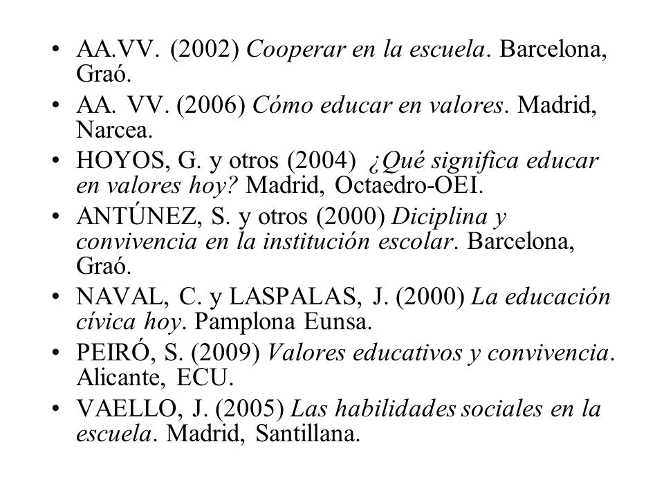 AA.VV. (2002) Cooperar en la escuela. Barcelona, Graó.