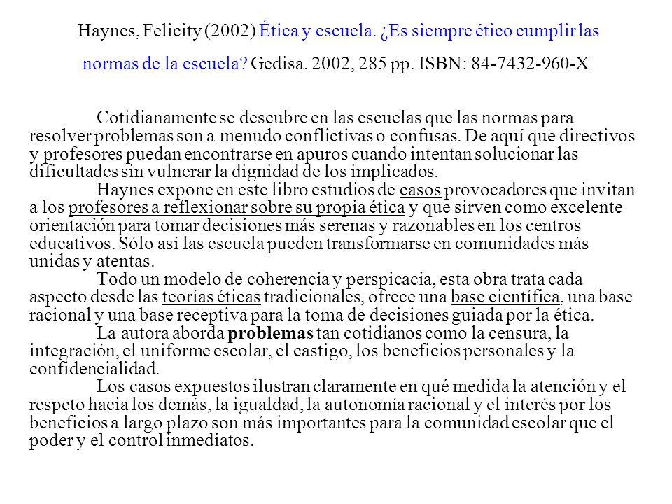 Haynes, Felicity (2002) Ética y escuela