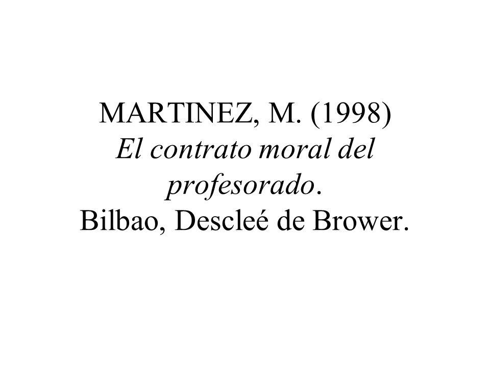 MARTINEZ, M. (1998) El contrato moral del profesorado