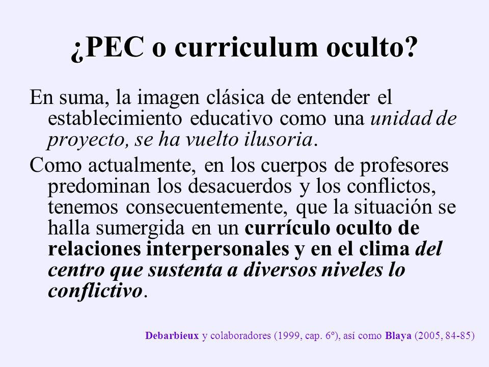 ¿PEC o curriculum oculto