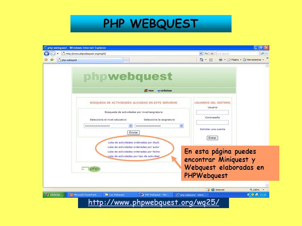 PHP WEBQUEST http://www.phpwebquest.org/wq25/