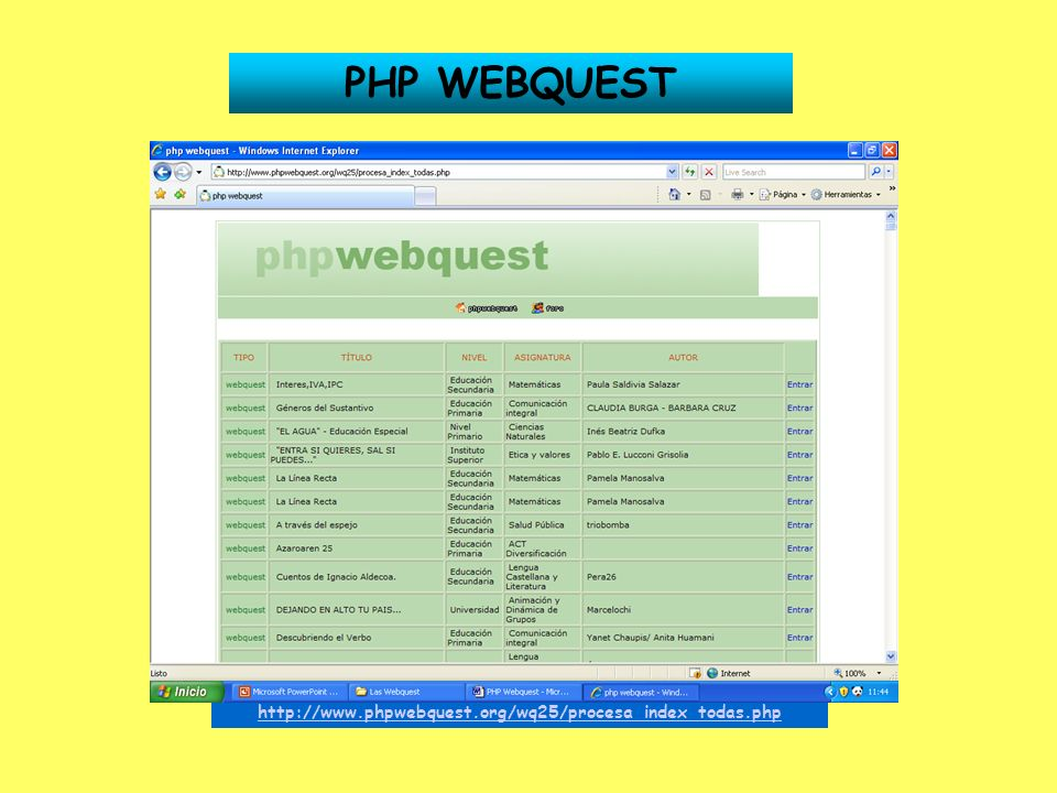PHP WEBQUEST http://www.phpwebquest.org/wq25/procesa_index_todas.php