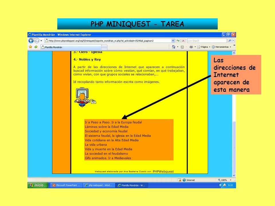 PHP MINIQUEST - TAREA Las direcciones de Internet aparecen de esta manera