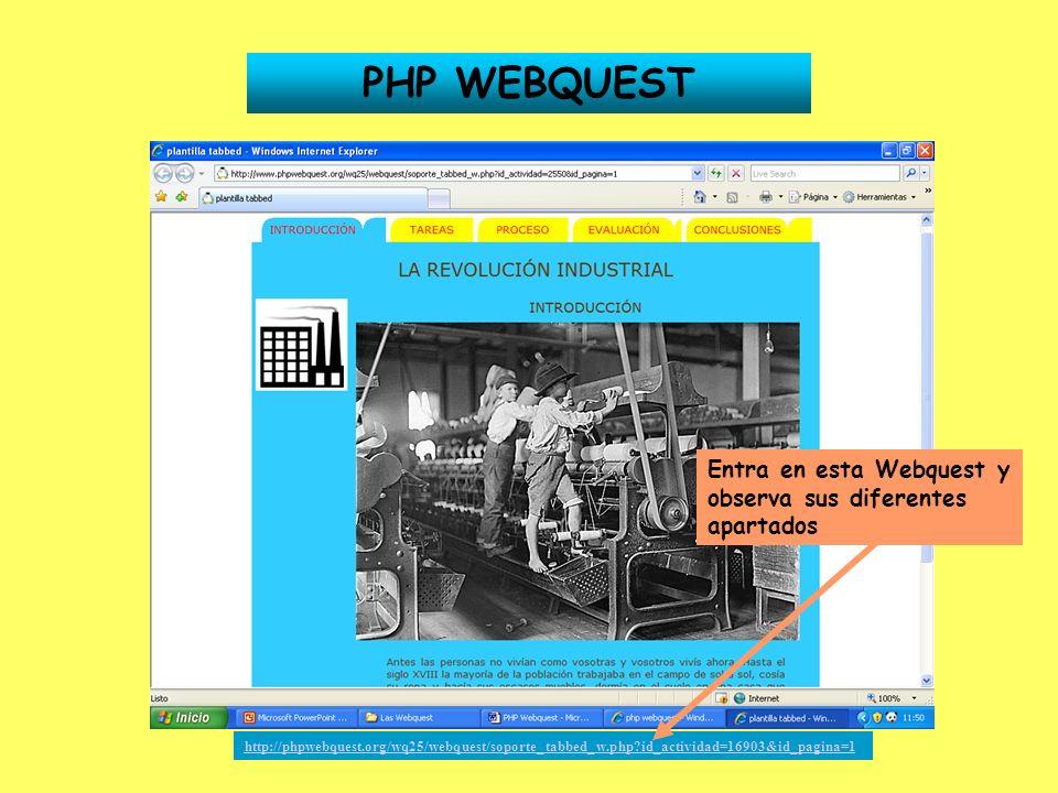 PHP WEBQUEST Entra en esta Webquest y observa sus diferentes apartados
