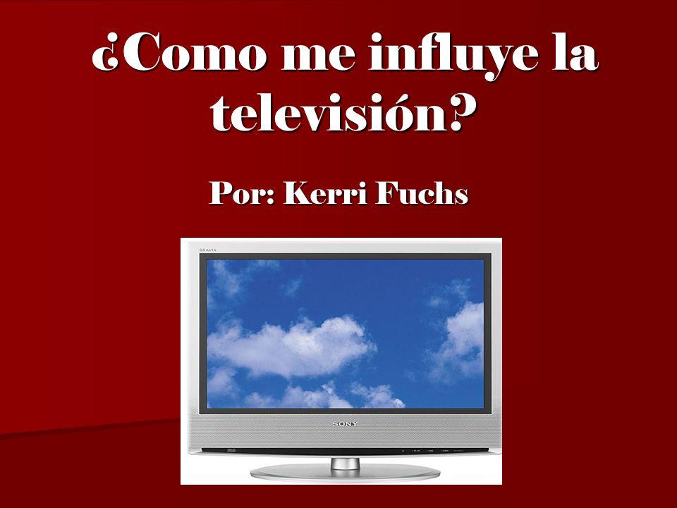 ¿Como me influye la televisión