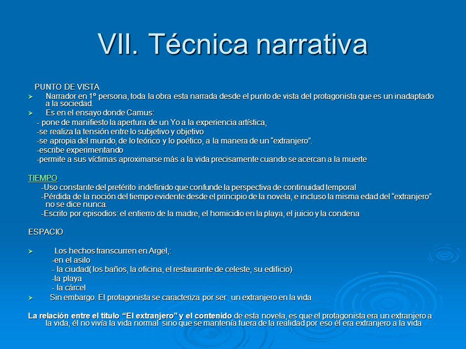 VII. Técnica narrativa PUNTO DE VISTA