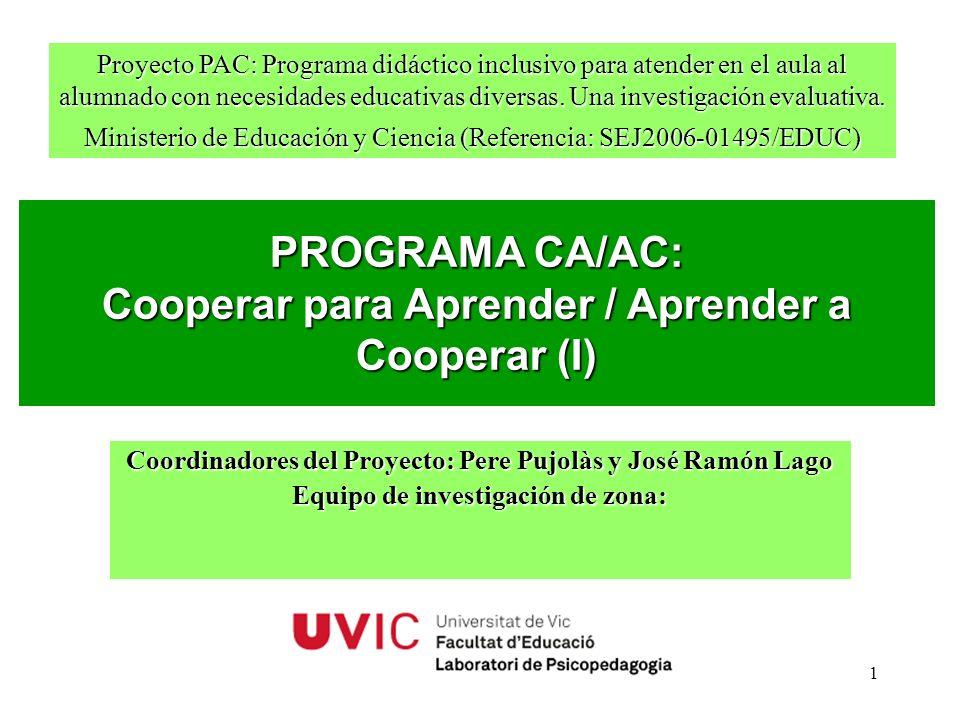 PROGRAMA CA/AC: Cooperar para Aprender / Aprender a Cooperar (I)