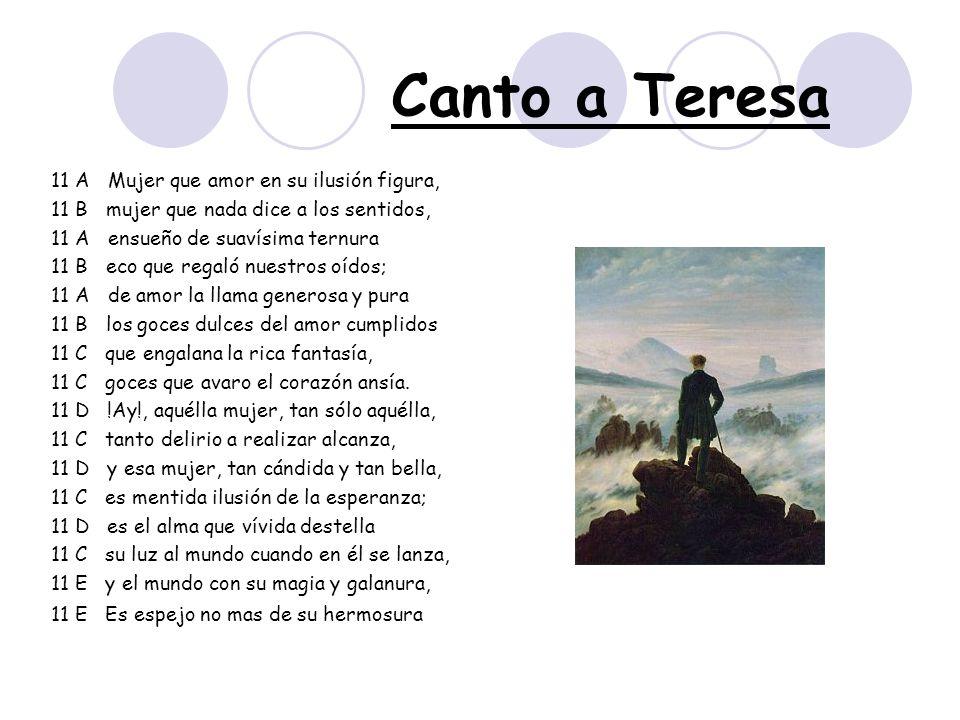 Canto a Teresa 11 A Mujer que amor en su ilusión figura,