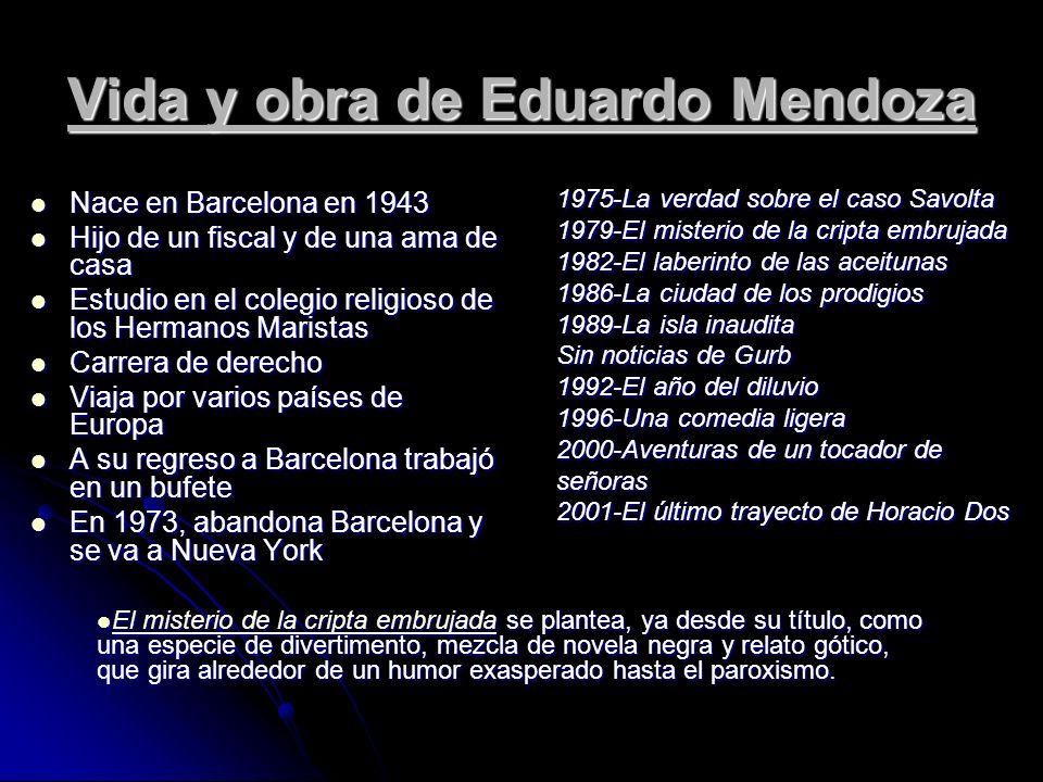 Vida y obra de Eduardo Mendoza