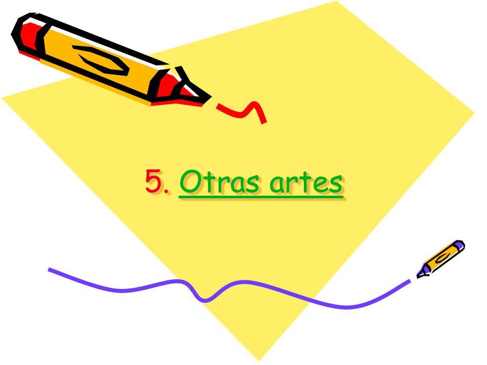5. Otras artes