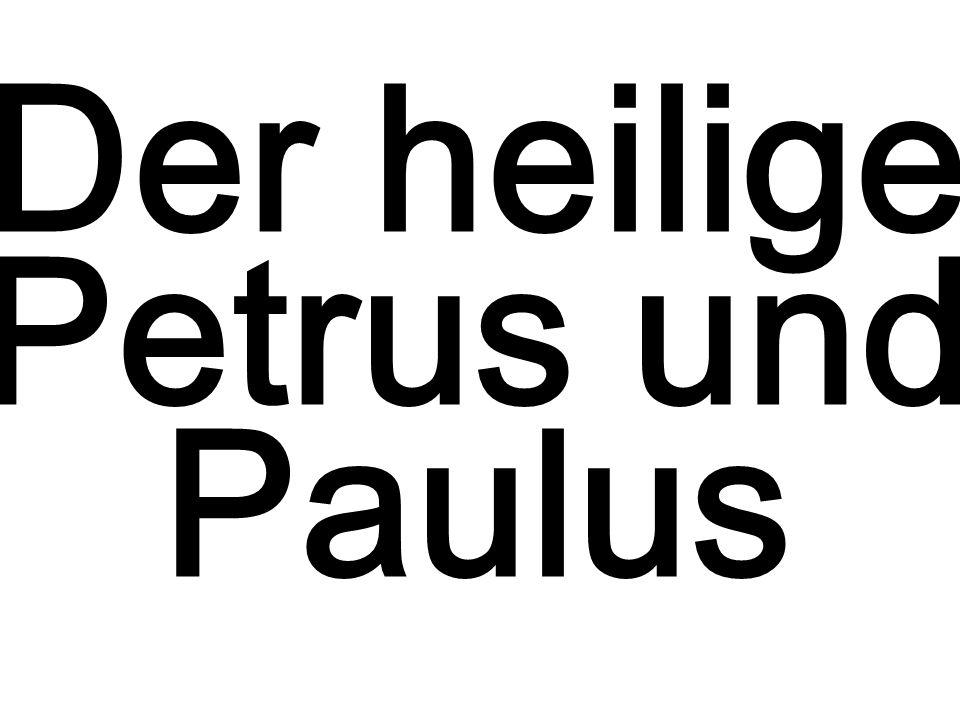 Der heilige Petrus und Paulus