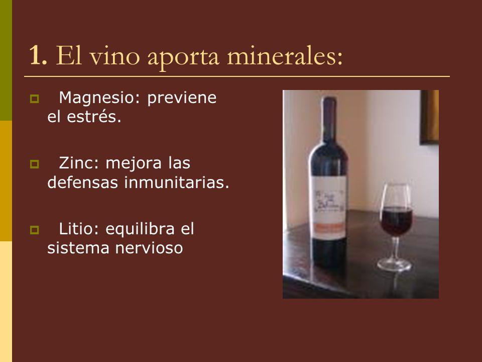 1. El vino aporta minerales: