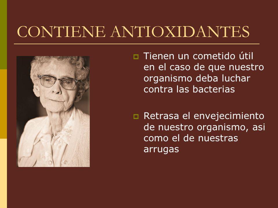 CONTIENE ANTIOXIDANTES