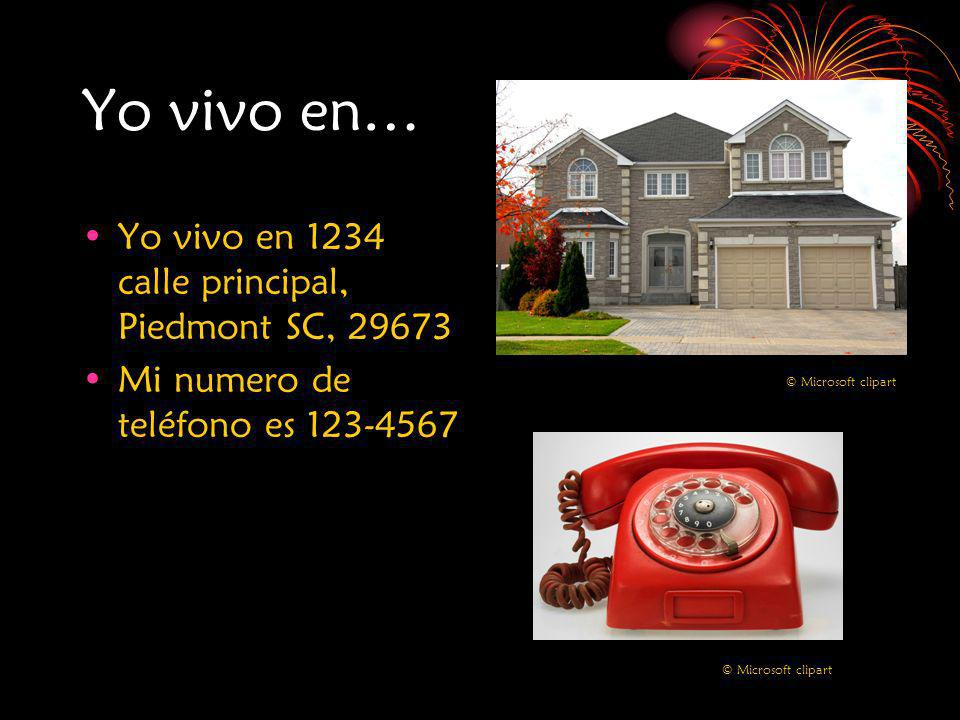 Yo vivo en… Yo vivo en 1234 calle principal, Piedmont SC, 29673