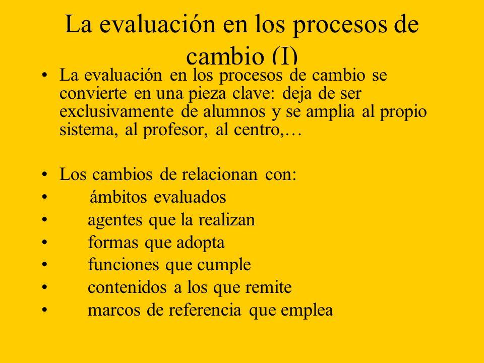 La evaluación en los procesos de cambio (I)
