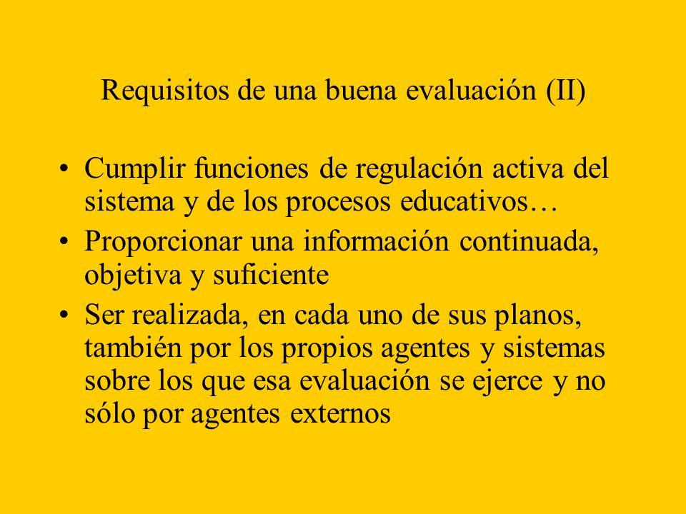 Requisitos de una buena evaluación (II)