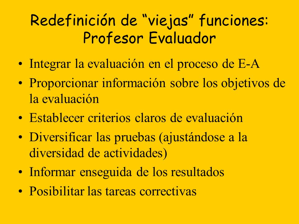Redefinición de viejas funciones: Profesor Evaluador