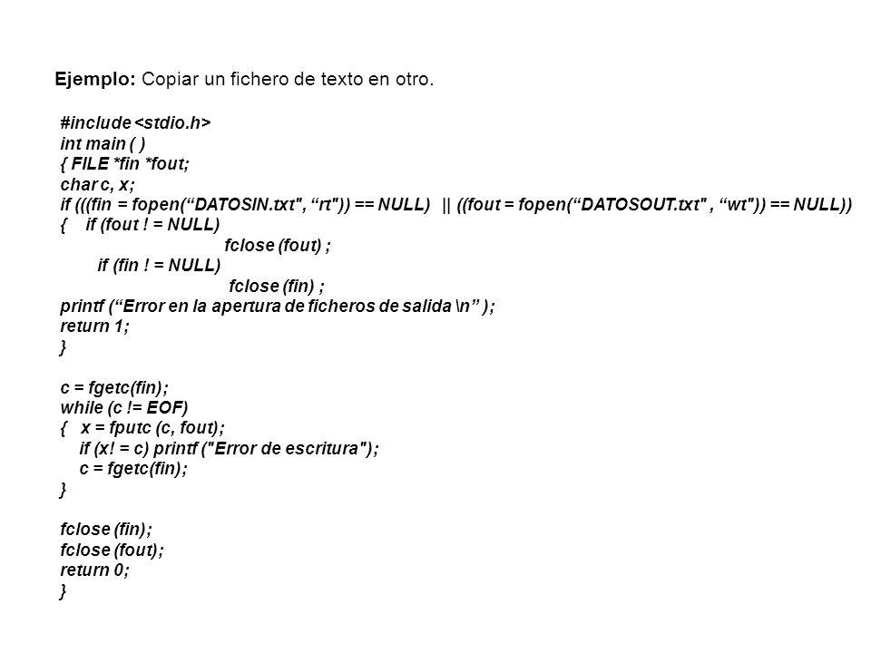 Ejemplo: Copiar un fichero de texto en otro.