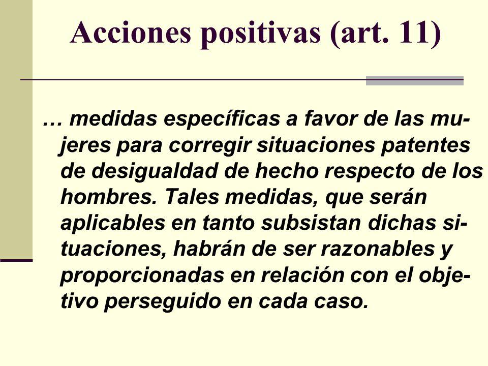 Acciones positivas (art. 11)