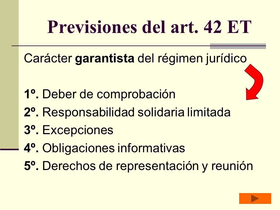 Previsiones del art. 42 ET Carácter garantista del régimen jurídico