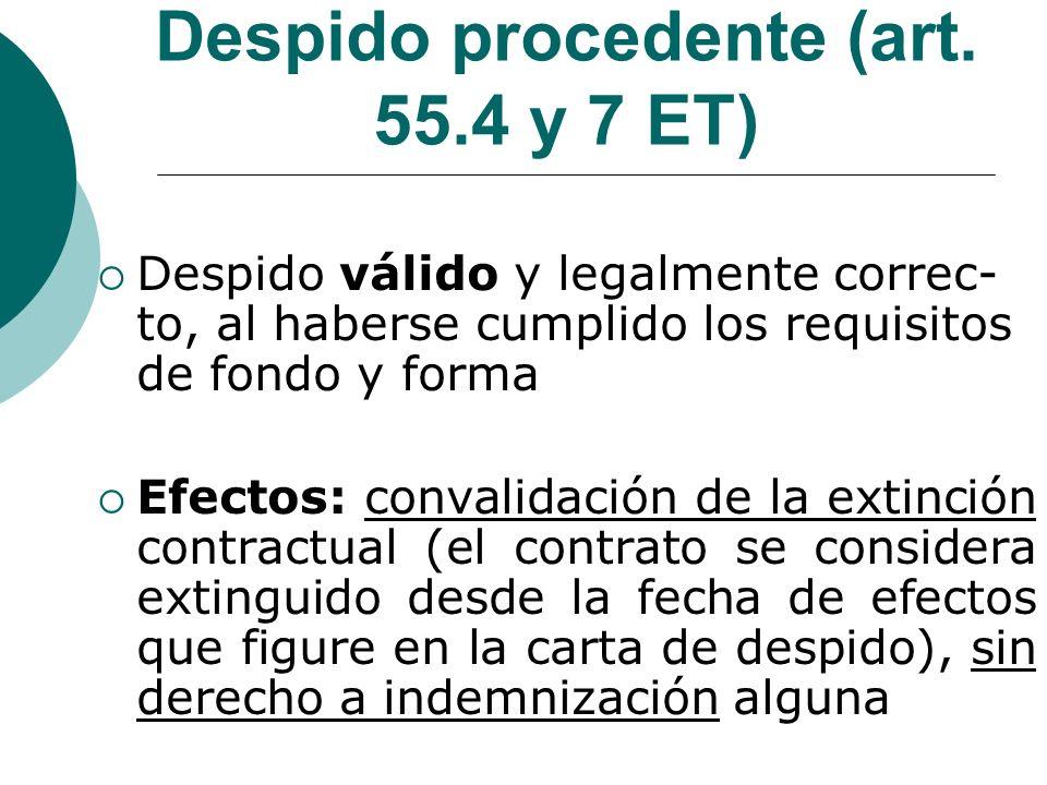 Despido procedente (art. 55.4 y 7 ET)