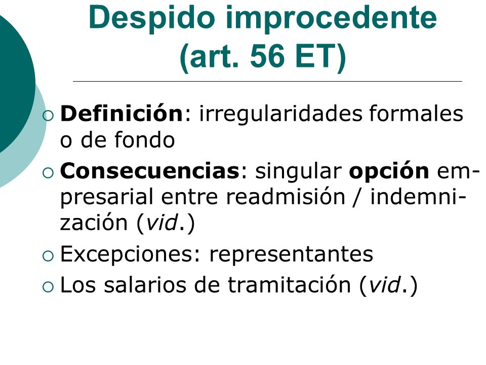 Despido improcedente (art. 56 ET)
