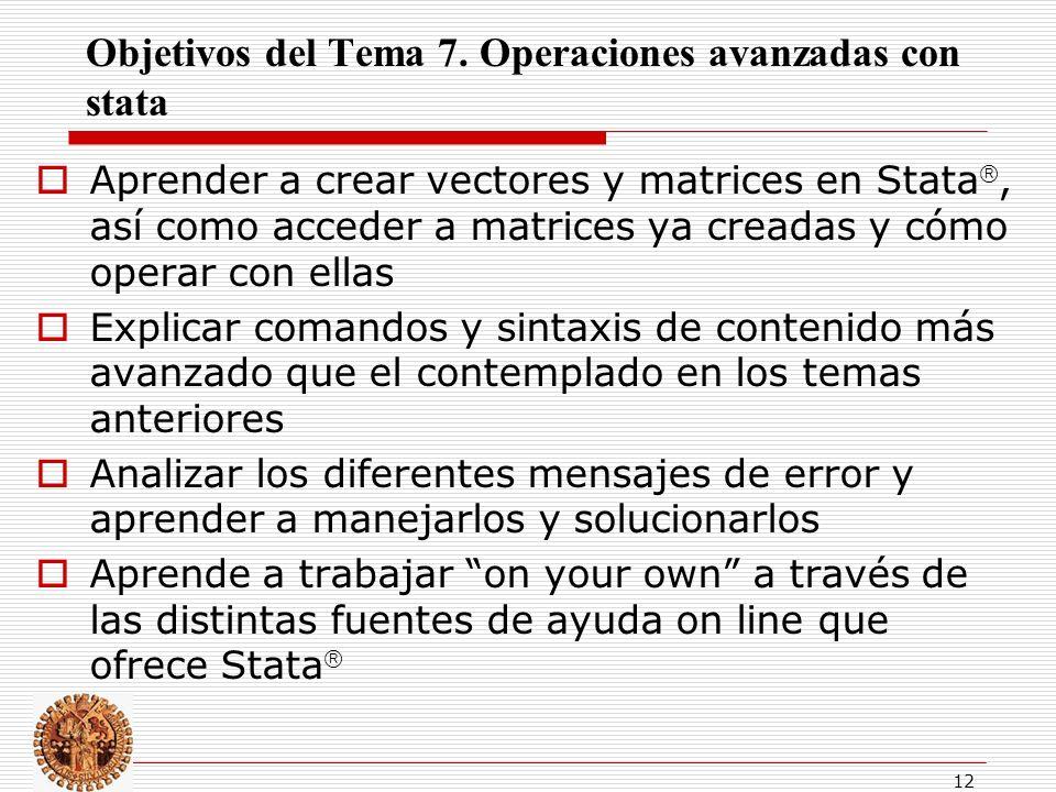 Objetivos del Tema 7. Operaciones avanzadas con stata