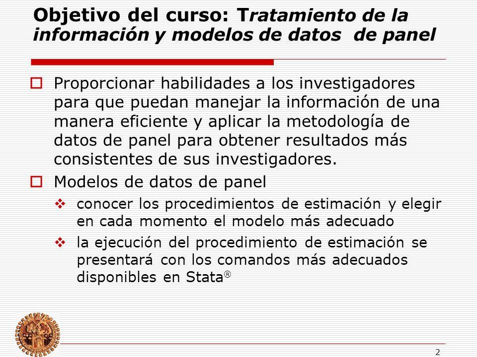 Objetivo del curso: Tratamiento de la información y modelos de datos de panel