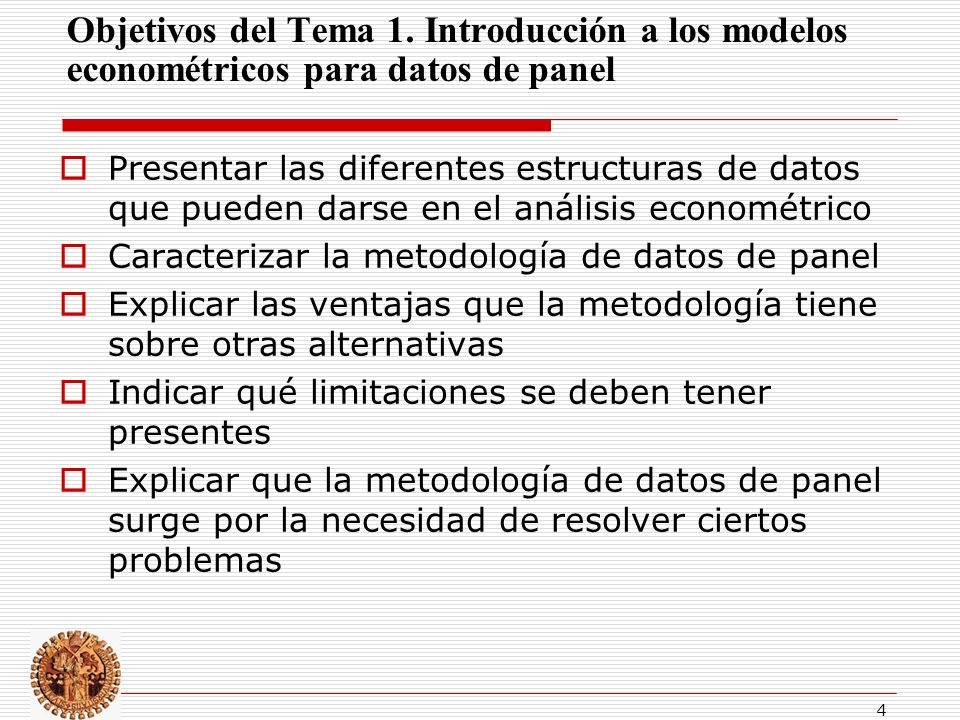 Objetivos del Tema 1. Introducción a los modelos econométricos para datos de panel