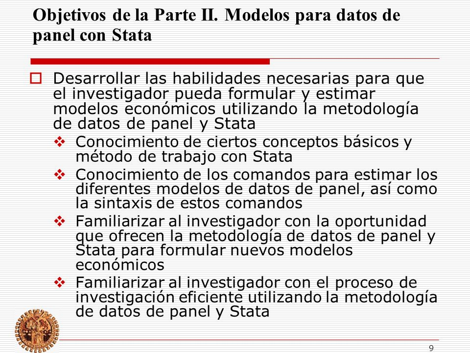 Objetivos de la Parte II. Modelos para datos de panel con Stata